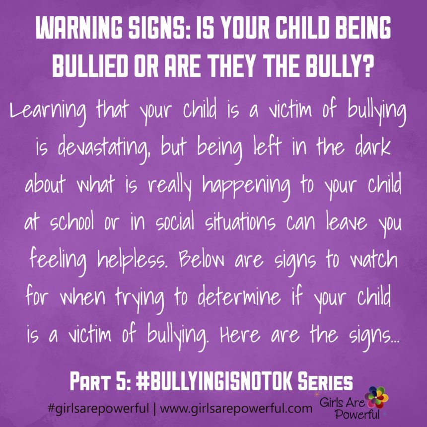 Warning Signs: Is Your Child Being Bullied or Are They the Bully?